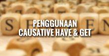Penggunaan Causative Have dan Get