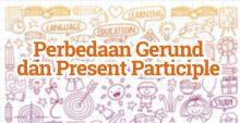 Perbedaan Gerund dan Present Participle